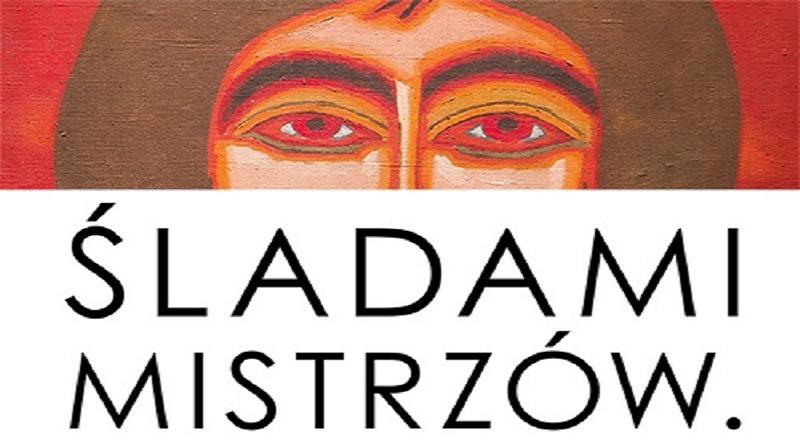 JPG Sladami-Mistrzow-Nowosielski-na-Podlasiu-plakat-20170929-